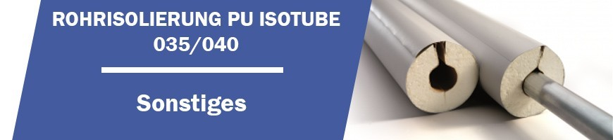 Rohrisolierung PU Isotube 035/040